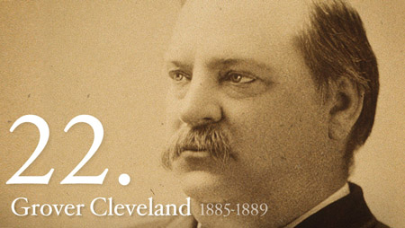 22 - Grover Cleveland