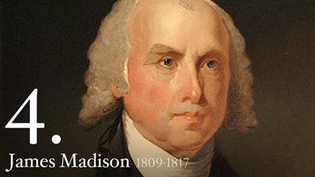 4 - James Madison