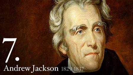 7 - Andrew Jackson